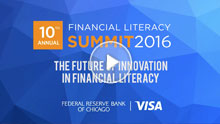 10th Annual Financial Literacy Summit Co-hosted by Visa and the Chicago Fed